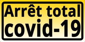 Arrêt total covid-19